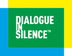 DIALOGUE IN THE SILENCE